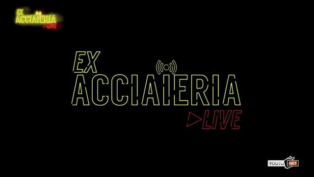 Ex Acciaieria ON AIR Episodio 1